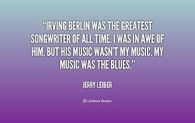 Jerry Leiber Quotes. QuotesGram via Relatably.com