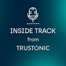 Inside Track from Trustonic