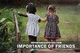 importance of friends in life   essay and speechimportance of friends  friendship