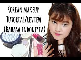 korean makeup tutorial review by alanissef bahasa indonesia duration 5 24 min