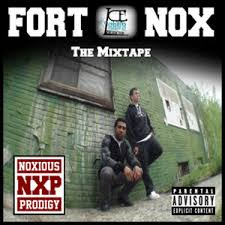 Noxious Prodigy - Fort Nox: The Mixtape Mixtape - Stream & Download via Relatably.com