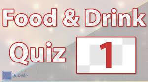 food drink quiz number 1 quizme food drink quiz number 1 quizme