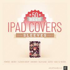 50 best iPad covers and <b>sleeves</b> for 2019-20 season