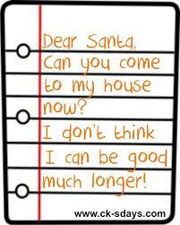 Dear Santa | ck's days via Relatably.com