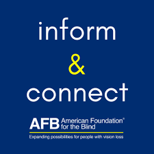 Inform & Connect: An American Foundation for the Blind Podcast
