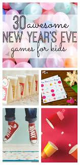 awesome new year s eve games for kids 30 awesome new year s eve games for kids