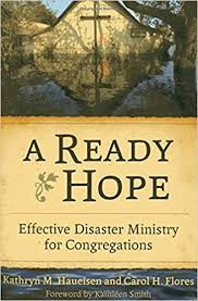 A <b>Ready Hope</b>: Effective Disaster Ministry for Congregations ...