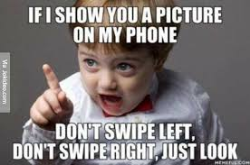 If I show you a picture on my phone - meme | Funny Dirty Adult ... via Relatably.com