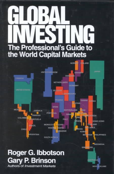 Global Investing by Roger Ibbotson and Gary Brinson. books