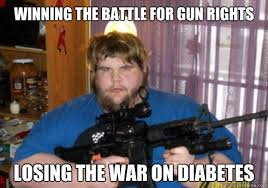 Winning the battle for gun rights losing the war on diabetes ... via Relatably.com