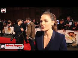 Rebecca Ferguson Interview - Mission Impossible: Rogue Nation ...