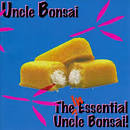 The Inessential Uncle Bonsai album by Uncle Bonsai