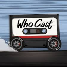 Who Cast