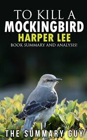 cheap to kill a mockingbird ebook to kill a mockingbird get quotations middot to kill a mockingbird harper lee book summary and analysis to
