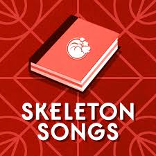 Skeleton Songs