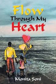Flow Through My Heart by Monita Soni, Paperback | Barnes & Noble®