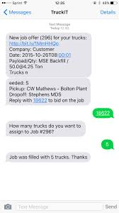 truckit how to bid on a job text if you notice the time the text message was sent and the current time on the image above it took only 2 minutes to bid on this job out making any phone