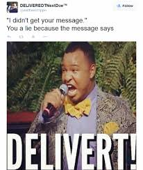 "Funniest ""I Am DELIVERT"" Memes, Tweets & Remixes 