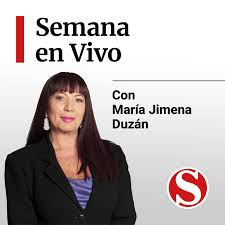 Semana En Vivo, podcast de María Jimena Duzán