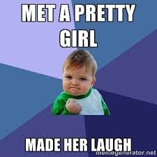 Met a pretty girl Made her laugh - Success Kid | Meme Generator via Relatably.com