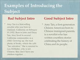 howto writean effective introductory paragraph what goes into an examples of introducing the subject bad subjectintro amy tan is a best selling novelist who