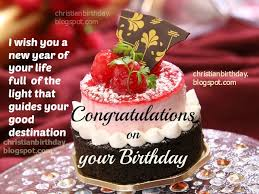 Congratulations on your Birthday | Christian Birthday Free Cards via Relatably.com