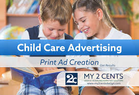 child care advertising print ad creation tips my cents child care advertising print ad creation tips my 2 cents design