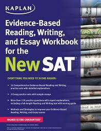 kaplan evidence based reading writing and essay workbook for the kaplan evidence based reading writing and essay workbook for the new sat 9781625231574 hr