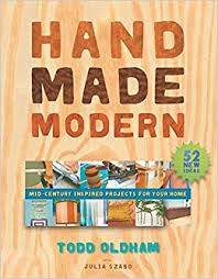 <b>Handmade Modern</b>: Mid-Century Inspired Projects for Your Home ...