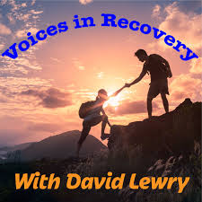 Voices In Recovery Podcast