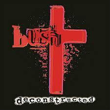 <b>Deconstructed</b> (Remastered) by <b>Bush</b> on Amazon Music - Amazon ...
