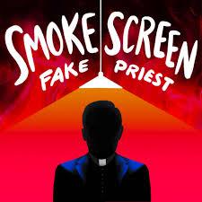 Smoke Screen: Fake Priest