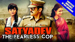 Watch Satyadev The Fearless Cop (2016) (Hindi Dubbed)  full movie online free