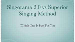 singorama 2 0 vs superior singing method your star singorama 2 0 vs superior singing method your star