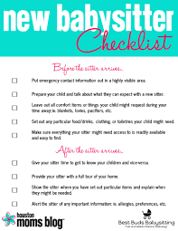 five things your new babysitter wishes you d do houston moms five things your new babysitter wishes you d do houston moms blog