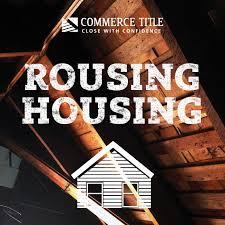 Rousing Housing