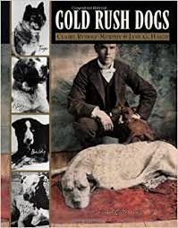 Gold Rush Dogs (9780882405346): Murphy, Claire ... - Amazon.com