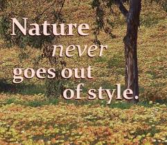 Nature Quotes And Sayings. QuotesGram via Relatably.com