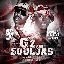 G'z & Souljas (B.G. & Soulja Slim) - DJ Hektik via Relatably.com