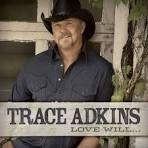 Every One of You by Trace Adkins