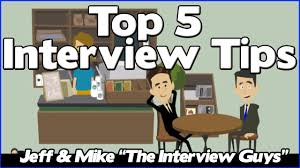 interview tips the top 5 job interview tips you need to pay interview tips the top 5 job interview tips you need to pay attention to