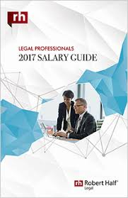 legal salary ranges for  robert half legal the cover of the 2017 salary guide for legal professionals