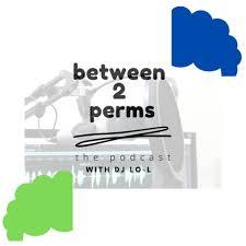 Between 2 Perms