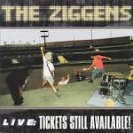 Live: Tickets Still Available album by The Ziggens