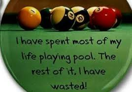 Pool Game Quotes. QuotesGram via Relatably.com