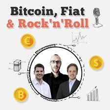 Bitcoin, Fiat & Rock'n'Roll