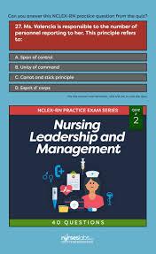 17 best ideas about nursing leadership nursing nursing leadership management nclex practice quiz 2 40 questions