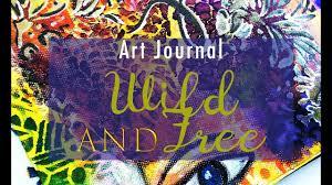 TCW Art Journal - <b>Wild and free</b> | <b>Handmade</b> with Love - YouTube