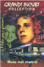 Buio nel metrò (The Dark Tube, 1999), Jim & Odette CLARK cop. Vjger, tr. - BB233