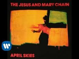 <b>The Jesus And Mary</b> Chain - April Skies (Official Video) - YouTube